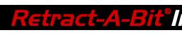 Retract-A-Bit